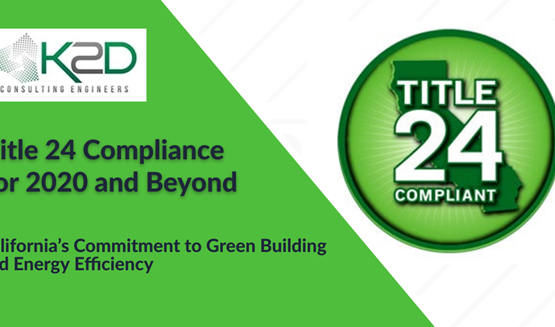 Title 24 Compliant Brings Energy Cost Savings